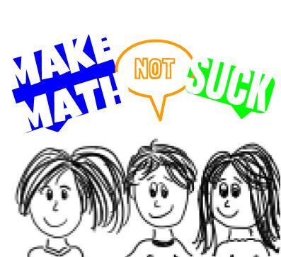Make Math Not Suck 2 (2)